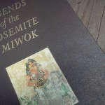 Sierra Book Challenge: Legends of the Yosemite Miwok
