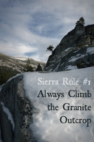 Sierra Rule No.1 : Always Climb the Granite Outcrop
